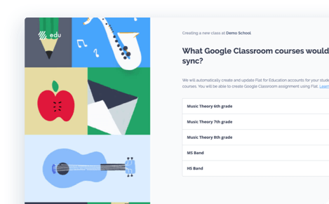 Flat with Google Classroom