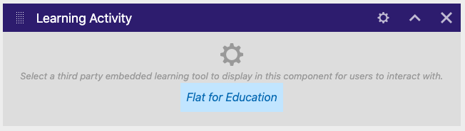 Select Flat for Education as component type
